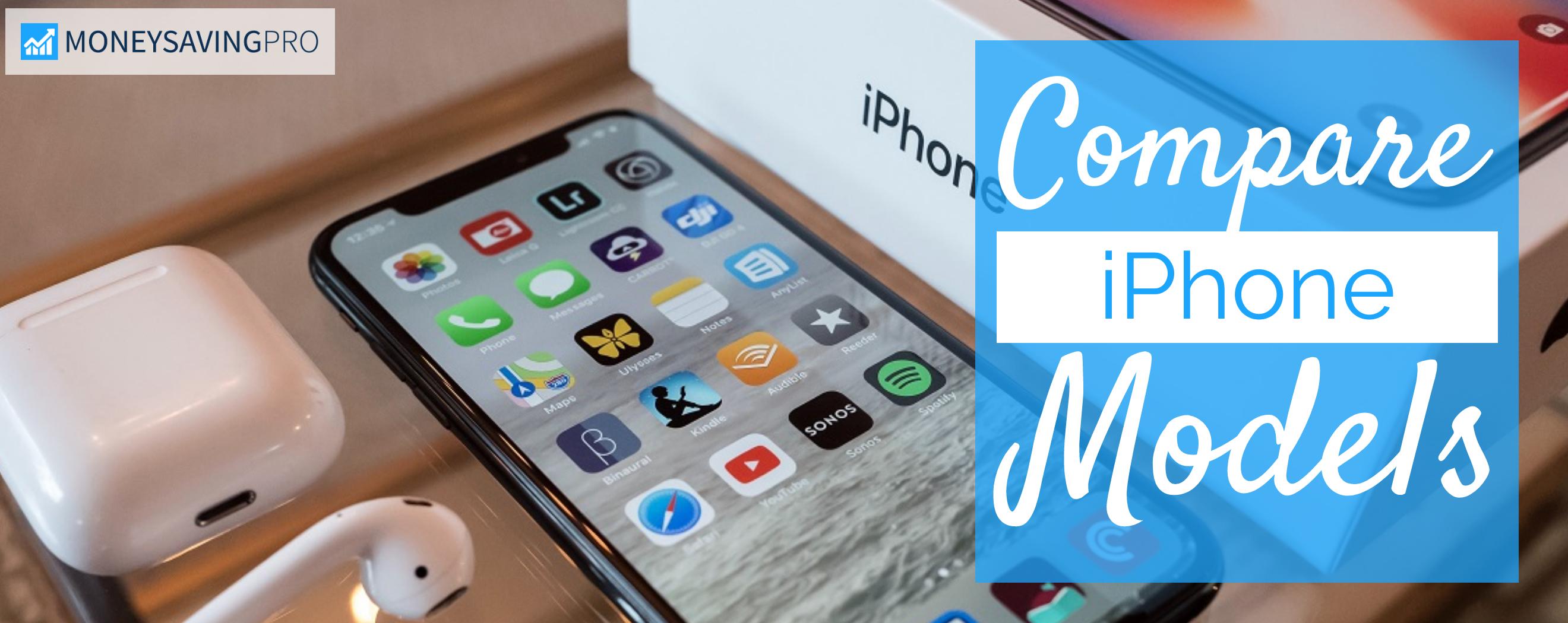 Apple iPhone Comparison - March 2021   MoneySavingPro