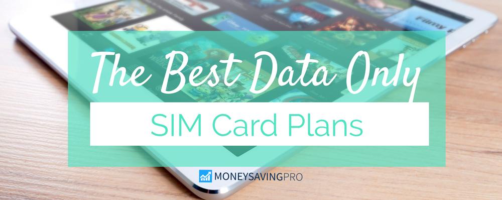 Data Only Sim Cards 2020 Prepaid Plans Starting At 6 Moneysavingpro