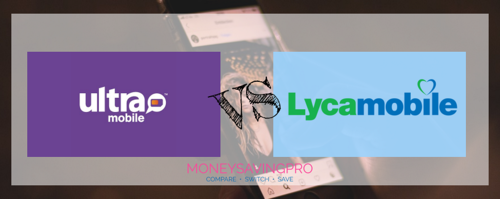 Ultra Mobile vs Lyca Mobile