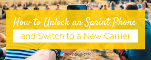 Unlock Your Sprint Phone & Switch Carrier