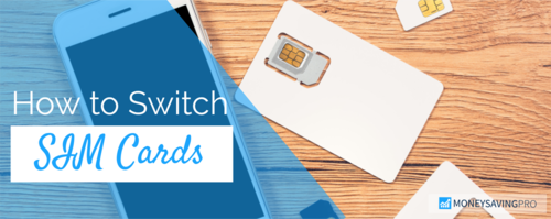 How to Switch SIM Cards