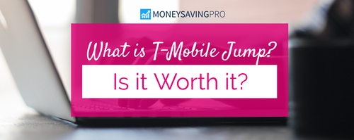 T-Mobile Jump: What is it & How Does it Work?