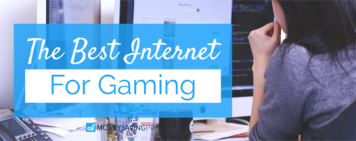 The Best Internet for Gaming