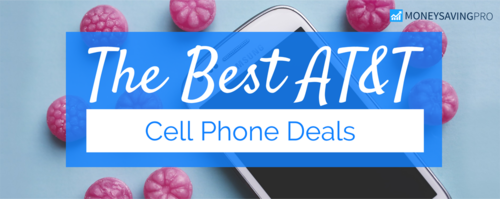 The Best AT&T Cell Phone Deals
