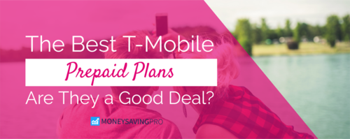 The Best T-Mobile Prepaid Plans