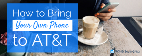 Bring Your Own Phone to AT&T