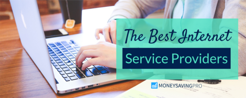 The Best Internet Service Providers